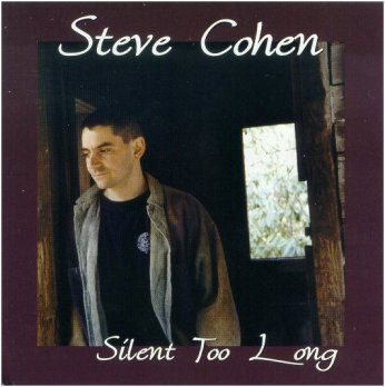 Steve Cohen CD cover for Silent Too Long (25K)